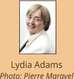 Lydia Adams Photo: Pierre Maravel